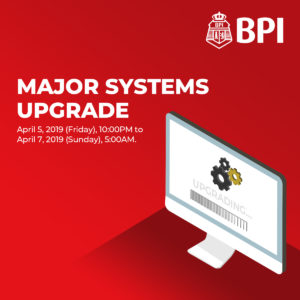 BPI to go major systems upgrade