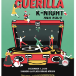 A Guerilla K-Night to remember kicks off December 7